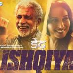 Dedh Ishqiya, directed by Abhishek Chaubey