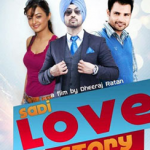 Saadi Love Story, Eros International Media, directed by Dheeraj Rattan